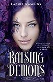 Raising Demons (Hex Hall (Quality))