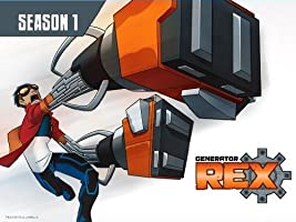 Generator Rex Season 1 [HD]
