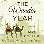 The Wander Year: One Couple's Journey Around the World | Mike McIntyre