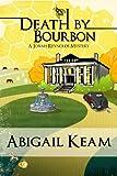 Death By Bourbon 4 (Mystery & Women Sleuths)(Josiah Reynolds Mystery) (Josiah Reynolds Mysteries)