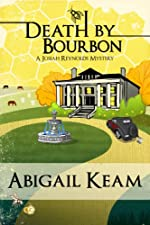 Death By Bourbon 4 (Josiah Reynolds Mystery)