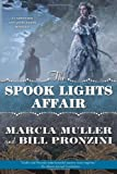 The Spook Lights Affair: A Carpenter