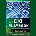The CIO Playbook: Strategies and Best Practices for IT Leaders to Deliver Value (       UNABRIDGED) by Nicholas R. Colisto Narrated by Brett Barry