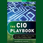 The CIO Playbook: Strategies and Best Practices for IT Leaders to Deliver Value | [Nicholas R. Colisto]