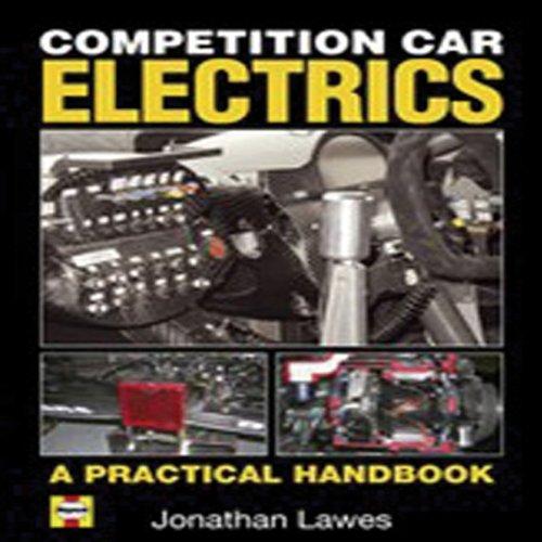 Competition Car Electrics: A Practical Handbook