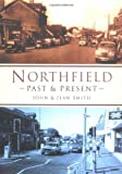 img - for Northfield Past and Present book / textbook / text book