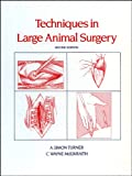img - for Techniques in Large Animal Surgery book / textbook / text book