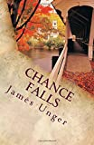 img - for Chance Falls (Volume 1) book / textbook / text book