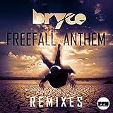 Freefall Anthem (Remixes)