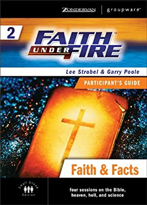 Faith Under Fire 2 Faith and Facts Participant's Guide (No. 2)