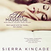 The Masseuse | [Sierra Kincade]