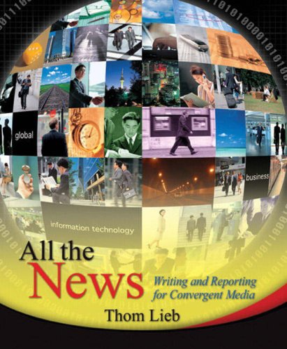 All the News: Writing and Reporting for Convergent Media