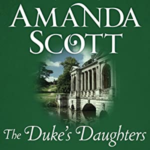 The Duke's Daughters: Ravenwood's Lady and Lady Brittany's Choice | [Amanda Scott]