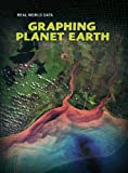 Graphing Planet Earth (Real World Data) (0431029601) by Miles, Elizabeth