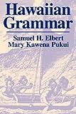 Samuel H. Elbert Hawaiian Grammar