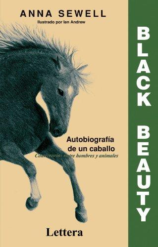 Black Beauty: Autobiografia de un Caballo Convivencias entre hombres y animales (Spanish Edition)