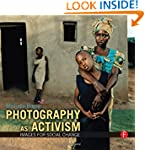 Photography as Activism: Images for S...