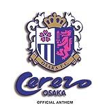 セレッソ大阪アンセム【初回限定生産】