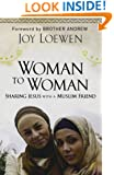 Woman to Woman: Sharing Jesus with a Muslim Friend