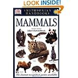 Smithsonian Handbooks: Mammals (Smithsonian Handbooks)