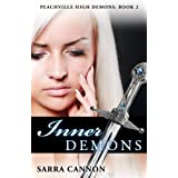 Inner Demons (Peachville High Demons #2) ~ Sarra Cannon