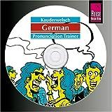 German word by word: Kauderwelsch - German Pronunciation Trainer - CD - Bob Ordish