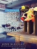 Copy Cap Murder (Hat Shop Mystery)