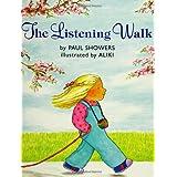 The Listening Walk ~ Paul Showers
