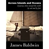 Across Islands and Oceans ~ James Baldwin