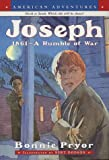 Joseph: 1861-A Rumble of War (American Adventures) (0380731037) by Pryor, Bonnie