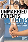 Unmarried Parents' Rights (and Responsibilities)