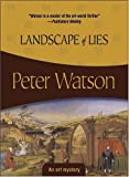 Landscape of Lies (Felony & Mayhem Mysteries) (1933397187) by Peter Watson