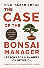 The Case of the Bonsai Manager : Lessons for Managers on Intuition price comparison at Flipkart, Amazon, Crossword, Uread, Bookadda, Landmark, Homeshop18