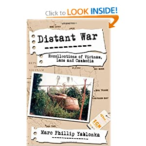 Distant War: Recollections of Vietnam, Laos and Cambodia