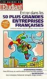 echange, troc Charron - Entrer dans les 50 plus grandes entreprises françaises, édition 1997