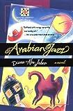 Arabian Jazz (Harvest Book) (0156000482) by Abu-Jaber, Diana