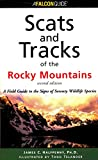 Scats and Tracks of the Rocky Mountains (Scats and Tracks Series)