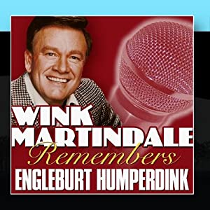 Wink Martindale Remembers Engleburt Humperdinck