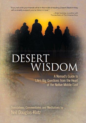 Desert Wisdom: A Nomad's Guide to Life's Big