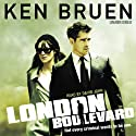 London Boulevard (       UNABRIDGED) by Ken Bruen Narrated by David John