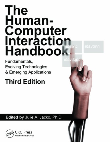 Human Computer Interaction Handbook: Fundamentals, Evolving Technologies, and Emerging Applications, Third Edition (Human Factors and Ergonomics)