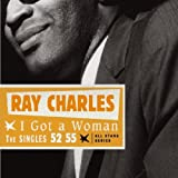 echange, troc Ray Charles - All Stars Series : I Got A Woman 52 55
