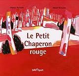 echange, troc Charles Perrault - Le Petit Chaperon rouge