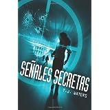 Senales Secretas (Spanish Edition)
