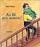 echange, troc Mario Ramos - Au lit, petit monstre!