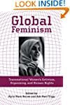 Global Feminism: Transnational Women'...