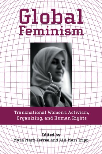 Global Feminism: Transnational Women's Activism,...