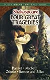 Four Great Tragedies: Hamlet, Macbeth, Othello, and Romeo and Juliet (Giant Thrifts)