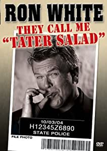 Ron White - They Call Me Tater Salad