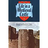 Life Medieval Castleby J Gies